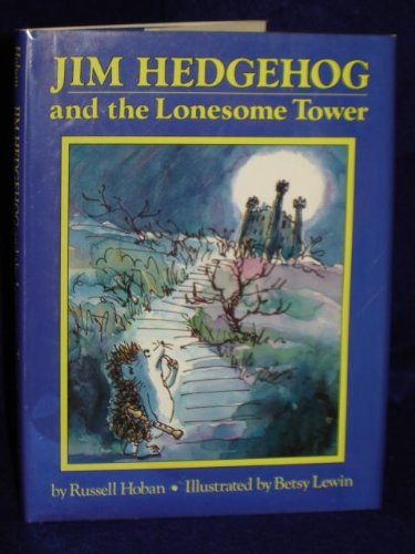 9780241129838: Jim Hedgehog and the Lonesome Tower