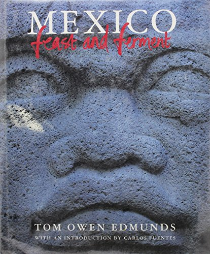 9780241130674: Mexico: Feast and Ferment