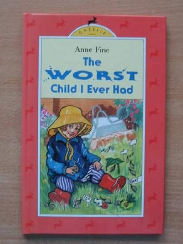 9780241130896: The Worst Child I Ever Had (Gazelle books)