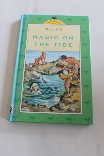 Magic on the Tide (0241131049) by Ball, Brian