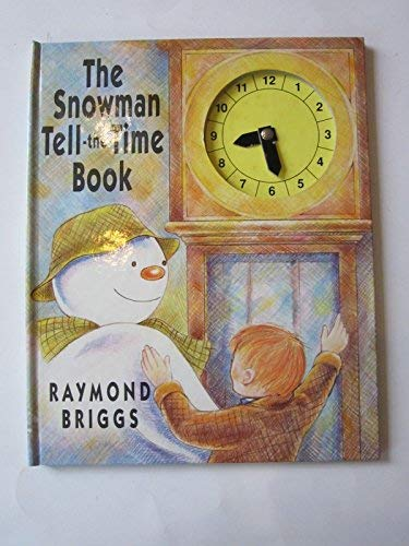 9780241131121: The Snowman: Tell the Time Book