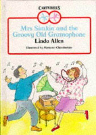 Mrs. Simkin and the Groovy Old Gramophone: Linda Allen