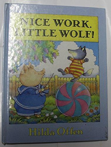 9780241131282: Nice Work,Little Wolf!