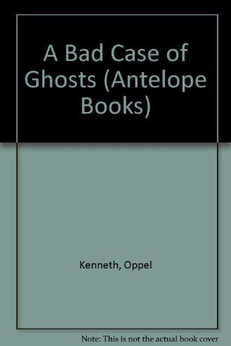9780241132173: A Bad Case of Ghosts (Antelope Books)