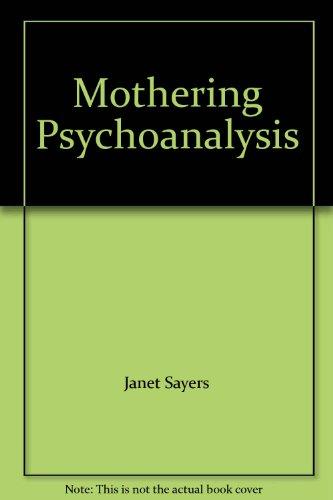 9780241132258: Mothering Psychoanalysis
