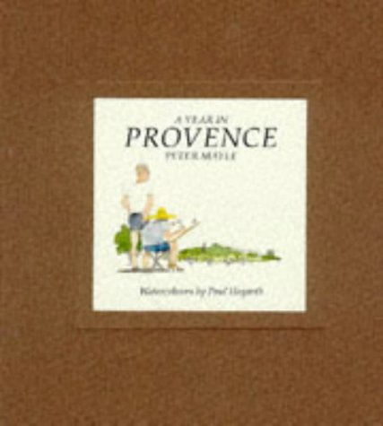 9780241132555: A YEAR IN PROVENCE - WATERCOLOURS BY PAUL HOGARTH