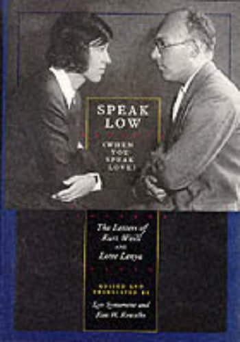 9780241132647: Speak Low (When You Speak Love): The Letters of Kurt Weill and Lotte Lenya