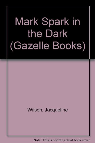 9780241133798: Mark Spark in the Dark (Gazelle Books)