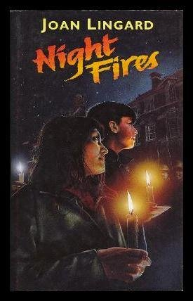 NIGHT FIRES: Joan Lingard