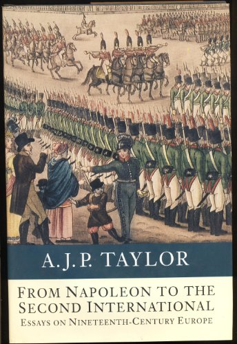 9780241134443: Europe from Napoleon to the Second International: Essays on the Nineteenth Century