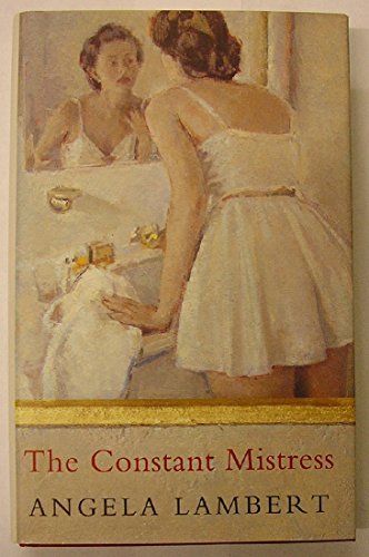 9780241134528: The Constant Mistress