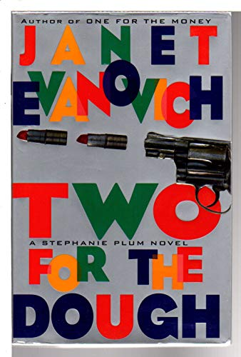 TWO FOR THE DOUGH.: EVANOVICH Janet.