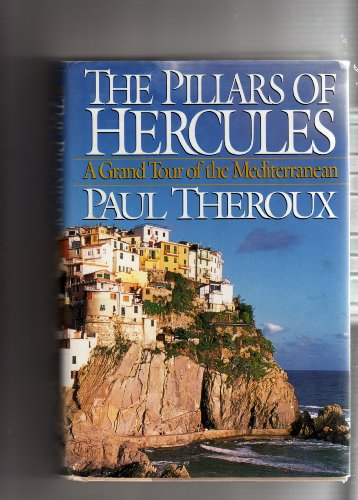 9780241135044: The Pillars of Hercules: Grand Tour of the Mediterranean