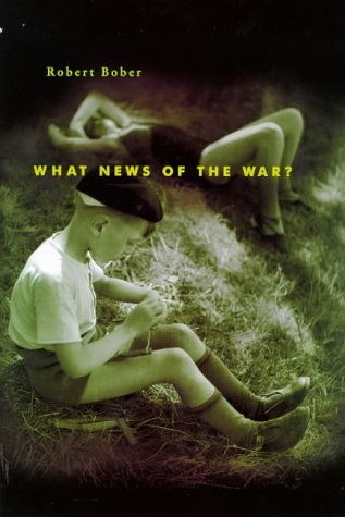 9780241135082: What News of the War?