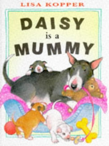 9780241135112: Daisy is a Mummy