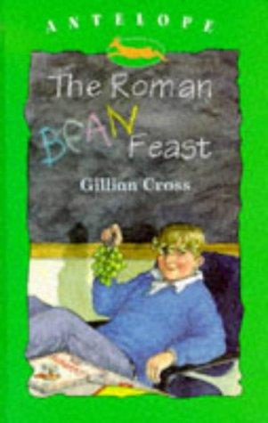 9780241135655: The Roman Beanfeast (Antelope Books)