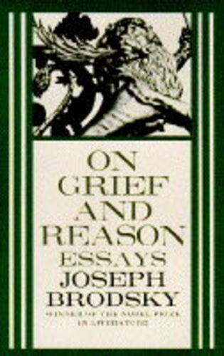 9780241135679: On Grief and Reason Essays.