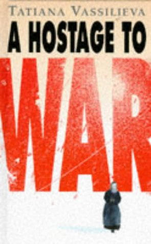 9780241135839: A Hostage to War