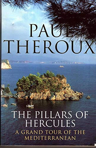 9780241136126: The Pillars of Hercules:a Grand Tour of the Mediterranean
