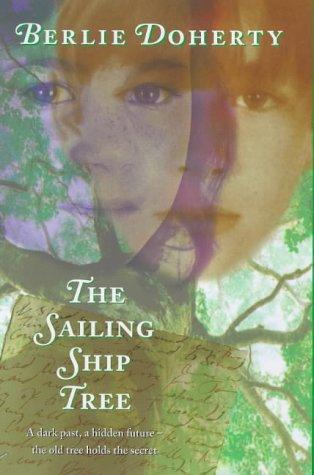 9780241136157: The sailing ship tree