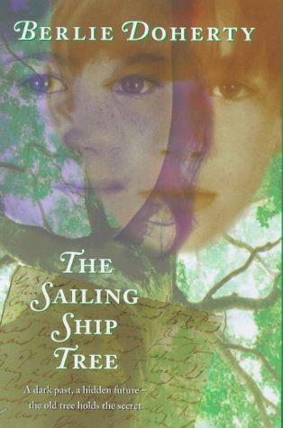 The sailing ship tree (9780241136157) by Berlie DOHERTY