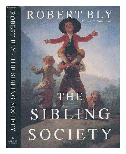 9780241137215: THE SIBLING SOCIETY.
