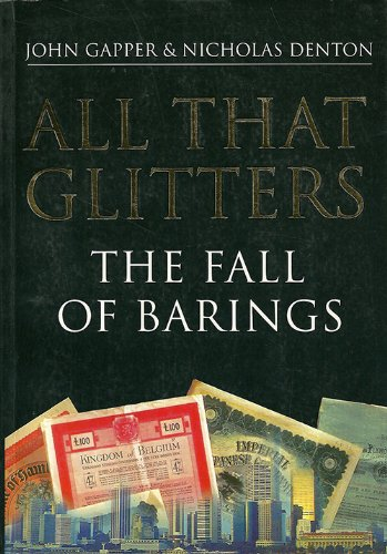 9780241137567: All That Glitters: the Fall of Barings