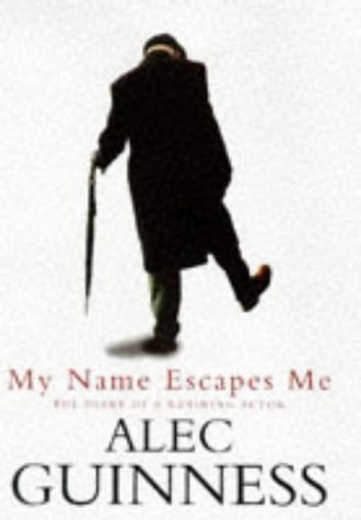 9780241137802: My Name Escapes Me: The Diary of a Retiring Actor