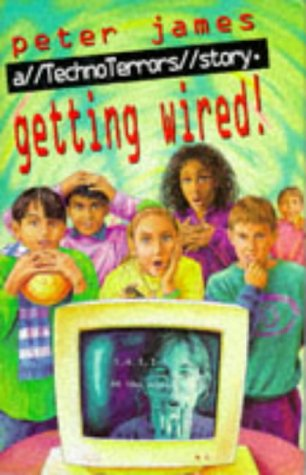 9780241138144: Getting Wired (TechnoTerrors stories)