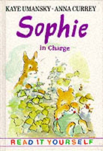 9780241138977: Sophie in Charge (Young fiction read-it-yourself)