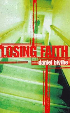 Losing Faith (0241140323) by Blythe, Daniel