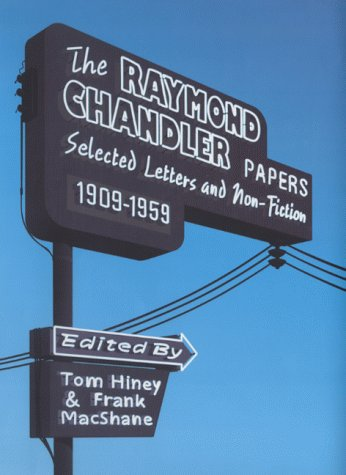 9780241140369: The Raymond Chandler Papers: Selected Letters and Non-fiction 1909-1959