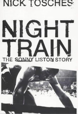 9780241140390: Night Train: The Sonny Liston Story