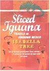 9780241140512: Sliced Iguana