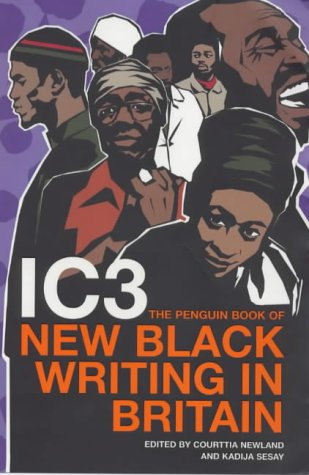 9780241140741: IC3: The Penguin Book of New Black Writing in Britain