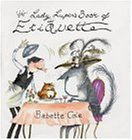 9780241140963: Lady Lupin's Book of Etiquette