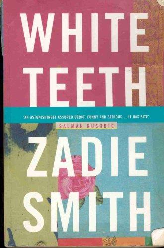 White Teeth: Zadie Smith