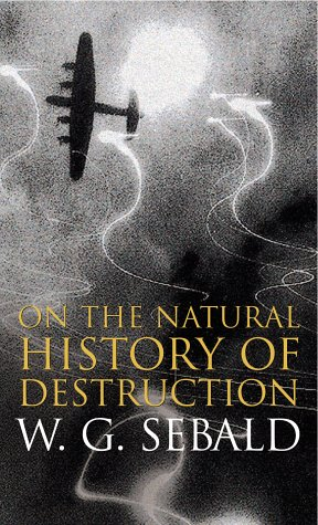 9780241141267: On the Natural History of Destruction