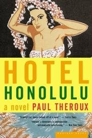 Hotel Honolulu (0241141311) by Paul Theroux
