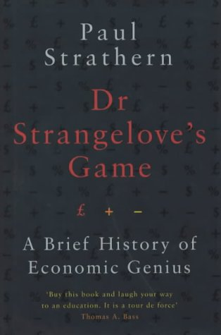 9780241141342: Dr. Strangelove's Game : A Brief History of Economic Genius