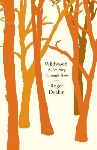 9780241141847: Wildwood: A Journey Through Trees