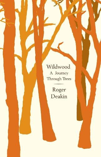 9780241141847: Wildwood: a Journey Through Trees