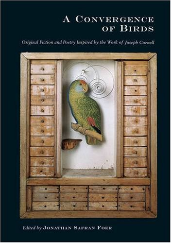 9780241142158: A Convergence of Birds: Original Fiction and Poetry Inspired by the Work of Joseph Cornell