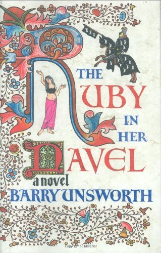THE RUBY IN HER NAVEL: Unsworth, Barry