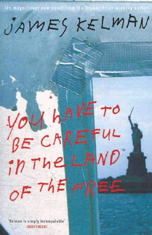 9780241142332: You Have to be Careful in the Land of the Free