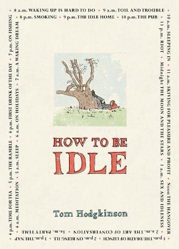 9780241142516: How to be Idle