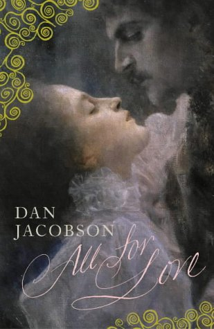 All for Love (Signed First Edition): Dan Jacobson
