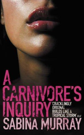 9780241142851: A Carnivore's Inquiry
