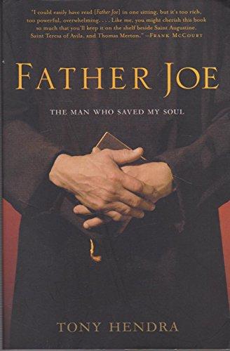 Father Joe The Man Who Saved My Soul (0241143152) by Tony Hendra