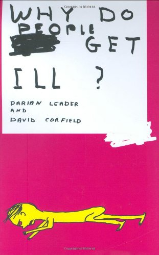 Why Do People Get Ill: Leader, Darian, Corfield, David
